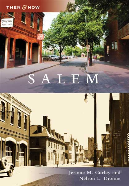 Then & Now: Salem